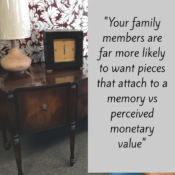 Family need a memory attached to furniture