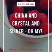 Downsizing. China and Crystal and Silver